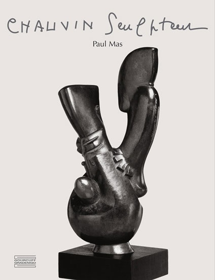 Catalogue raisonné : Chauvin Sculpteur par Paul Louis Rinuy et Paul Mas